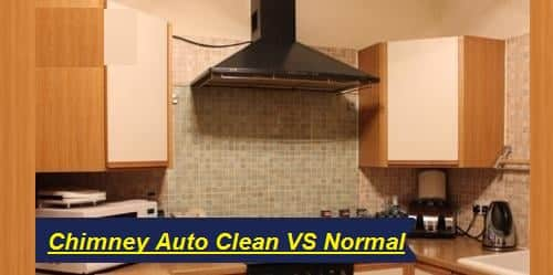 Kitchen Chimney Auto Clean vs. Normal