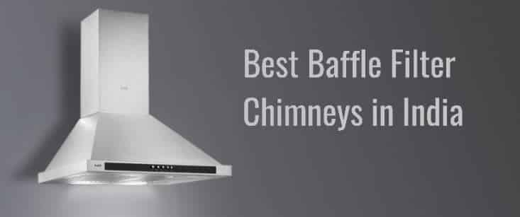 Best Baffle Filter Chimney in India